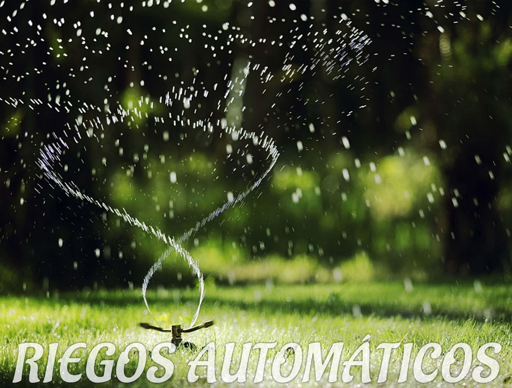 RIEGOS AUTOMATICOS